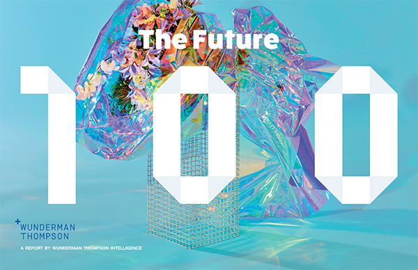 Отчет The Future 100 by Wunderman Thompson intelligence